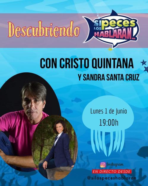 Descubriendo Si los peces hablaran con Cristo Quintana