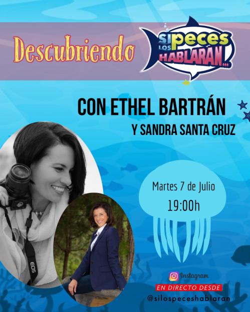 Descubriendo Si los peces hablaran con Ethel Bartrán